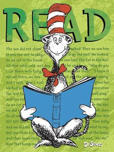 The more you read, the more things you will know.  The more that you learn the more places you'll go!   Dr. Suess 'I Can Read with My Eyes Shut'