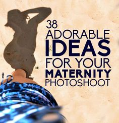 38 Insanely Adorable Ideas For Your Maternity Photoshoot @Bonnie S. S. S. Douglas I don't know if you'd be interested in this but some photos look pretty cool!