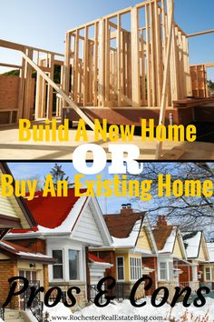 Should I build a new home or buy an existing home? There are many pros and cons to each. Before making the decision, check out these pros and cons to both! http://www.rochesterrealestateblog.com/should-i-build-a-new-home-or-buy-an-existing-home/