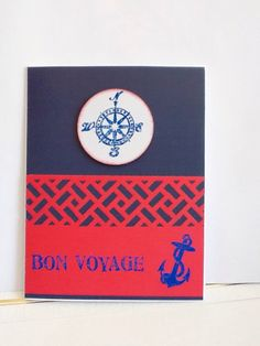 A personal favorite from my Etsy shop https://www.etsy.com/listing/204913179/hand-made-cards-nautical-bon-voyage-card