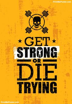 Poster of Get Strong Or Die Trying. Inspiring Raw Workout and Fitness Gym Motivation Quote. Creative Vector Typography Grunge Poster Concept With Skull Icon