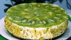 Лёгкий творожный торт с киви, который не нужно выпекать в духовке!