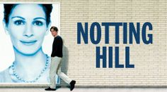 Notting Hill | love this movie