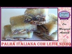 Palha Italiana de Leite Ninho - #Milanacozinha - YouTube