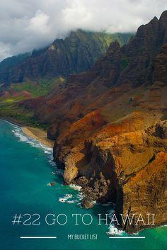 My Bucket list: Go to Hawii