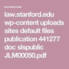 law.stanford.edu wp-content uploads sites default files publication 441277 doc slspublic JLM00050.pdf