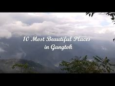 10 Most Beautiful Places in Gangtok  Read more about my Gangtok trip at https://sonikatravels.wordpress.com/2016/10/30/7-day-itinerary-gangtok-kalimpong-siliguri/  #SonikaTravels #TravelIndia #TravelVideo #TravelAddict #ILoveTravel