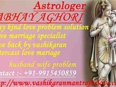 9915450859 calling after Reunite you love by astrologer abhay aghori