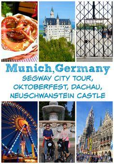 München in Munich {Segway City Tour, Oktoberfest, Dachau, Neuschwanstein Castle}
