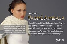 I'm Padmé Amidala! Which 'Star Wars' prequel character are you? Post in the comment section.