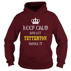 KEEP CALM AND LET TETTERTON HANDLE IT #gift #ideas #Popular #Everything #Videos #Shop #Animals #pets #Architecture #Art #Cars #motorcycles #Celebrities #DIY #crafts #Design #Education #Entertainment #Food #drink #Gardening #Geek #Hair #beauty #Health #fitness #History #Holidays #events #Home decor #Humor #Illustrations #posters #Kids #parenting #Men #Outdoors #Photography #Products #Quotes #Science #nature #Sports #Tattoos #Technology #Travel #Weddings #Women