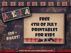 Over 100 Pages of FREE 4th of July Printables for Kids!