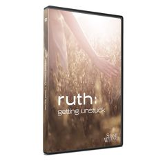Ruth: Getting Unstuck