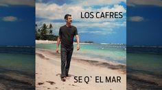 Los Cafres - Se q` el mar (video oficial)