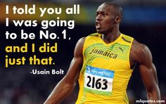 Quote by Usain Bolt