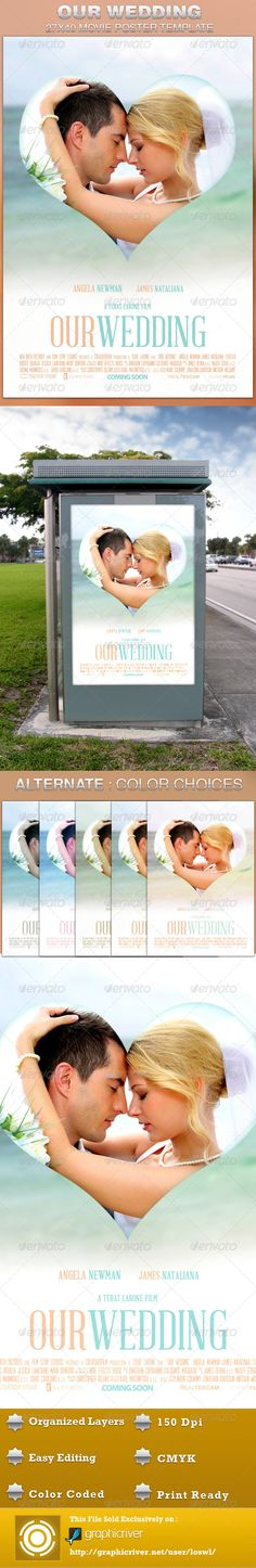 Our Wedding Movie Poster Template is sold exclusively on graphicriver, it can be used for your movie promotion, wedding photo displays, sermon marketing etc. In this package you'll find 1 Photoshop file. All text and graphics in the file are editable, color coded and simple to edit. The file also has 6 one-click color options.  $6.00