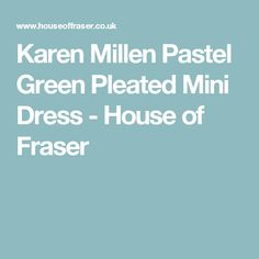 Karen Millen Pastel Green Pleated Mini Dress - House of Fraser