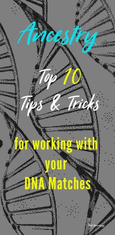 Toll Genealogy's top 10 tips and tricks on how to use AncestryDNA to its best advantage and find common ancestors with your matches. Genealogy Websites, Ancestry Dna, Genealogy Research, Family Genealogy, Genealogy Humor, Genealogy Chart, Dna Kit, Dna Results, Family History