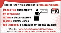 🎯Urgent Faculty Job Openings in #Pathankot #Punjab Job Position: #MathsFaculty No. of Vacancy: 1 Salary: 18 lacks per annum Process:- Written + Demo Min. Experience: 4- 5 years(In any reputed coaching) Contact only those candidates, who can join within week! Contact:- Sandeep Boora (09728987999,08728987999,09888806882) @Faculty_PS  pvt ltd