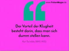 Nicht nur der Kluge gibt nach. www.FolienMagie.de