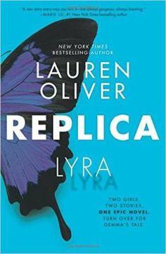 Replica Lyra by Lauren Oliver