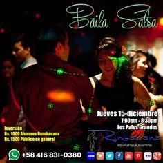 #Baila #Salsa  Jueves 15 de diciembre de 2016  Los Palos Grandes 7:00 pm  Expresión Corporal - Figuras - Trucos  Invita un amigo al #SanoVicioDeBailar  #Rumbacana #BailaParaDivertirte