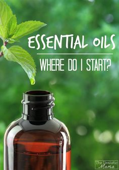 ESSENTIAL OILS - where do I start? Here's a great place to start. Choose one oil and start incorporating it into your life!