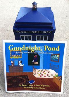 Goodnight, Pond - A Full Color Parody Book For The Next Hopeful Companion, by James Hance & Leila Miyamot