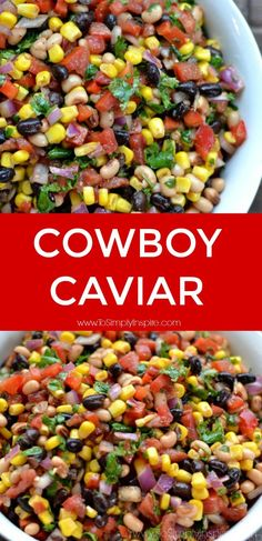 Easy Cowboy Caviar Recipe Cowboy Caviar is a colorful blend of fresh ingredients, beans, and mild spices with a touch of lime juice. Serve with your favorite chips for a fabulous, healthy appetizer. Healthy Dip Recipes, Healthy Dips, Appetizer Recipes, Mexican Food Recipes, Salad Recipes, Vegan Recipes, Cooking Recipes, Healthy Appetizers Dips, Camping Appetizers