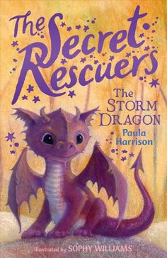 A group of friends set out to save magical creatures from a cruel queen and her wicked soldiers in the first book in the brand-new Secret Rescuers chapter book series.  When Sophy finds a little lost dragon named Cloudy, she knows he's in danger. It will take all the courage she can muster—and a little bit of magic—to keep the baby dragon safe. But what if there are other creatures in danger? It looks like Sophy's going to need some friends to help her with her secret rescues…