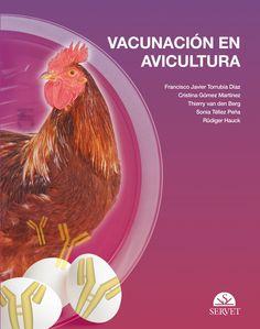 Vacunacion en avicultura. 2014