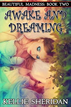 Awake and Dreaming by Kellie Sheridan