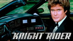 1982 tv series | Knight Rider stars David Hasselhoff as Michael Knight