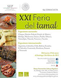 XXI Feria del tamal. Del Martes 29 de enero al domingo 3 de febrero 2013.