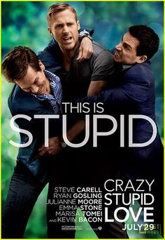 Love the movie Crazy.Stupid. Love.
