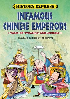 Here are 13 stories on China's most notorious emperors - a motley crew of squanderers, murderers, thugs, lechers and idiots swaggering under the holy cloak of a tianzi! #AsiapacBooks #ChineseHistory