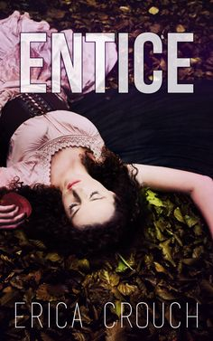 Entice by Erica Crouch