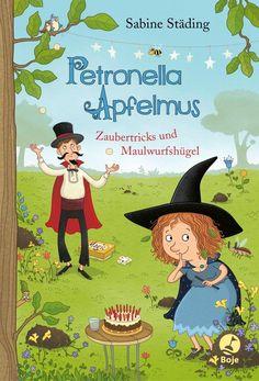 Petronella Apfelmus – Band 8 – Zaubertricks und Maulwurfshügel Illustrator, Bitten, Family Guy, Comics, Books, Kids, Movie Posters, Fictional Characters, Band