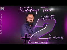 Plus 2 Ton Baad / Singer Kuldeep Toor / Latest Punjabi Song - YouTube