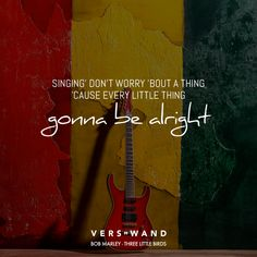 Visual Statements®️ Singing' don't worry 'bout a thing 'cause every little thing gonna be alright. Bob Marley Sprüche / Zitate / Quotes / Verswand / Musik / Band / Artist / tiefgründig / nachdenken / Leben / Attitude / Motivation
