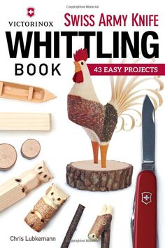 Victorinox Swiss Army Knife Book of Whittling: 43 Easy Projects: Amazon.co.uk…