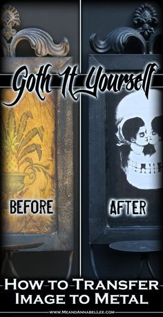 DIY Metamorphic Skull Wall Art / Candle Sconce - How to Transfer an Image to Metal using Mod Podge - Gothic Home Decor - Goth It Yourself - www.MeandAnnabelLee.com - Blog for all things Dark, Gothic, Victorian, & Unusual