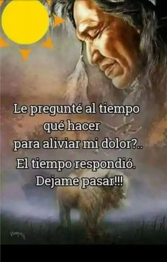 Wolf Quotes, Wisdom Quotes, Me Quotes, Enjoy Your Life, Spanish Quotes, Positive Thoughts, Beautiful Words, Grief, Inspire Me