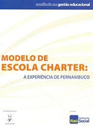 Modelo de Escola Charter: A Experiência de Pernambuco