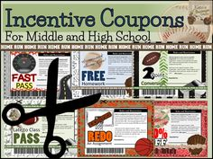 Incentive coupons for grades 5 and up. Even big kids like rewards and prizes!  $