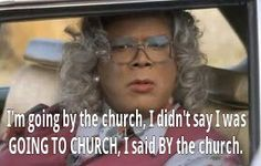 madea quote of the day tyler perry search and madea quotes