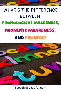 What's the difference between phonological awareness, phonemic awareness, and phonics? Read on to understand the differences between the terms. - Speech is Beautiful #speechtherapy #phonologicalawareness #phonics #phonemicawareness