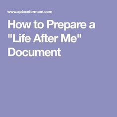 "With estate planning in place, many boomers are creating a ""Life After Me"" document which allows them to say goodbye to family and friends. Family Emergency Binder, In Case Of Emergency, Funeral Planning Checklist, Financial Planning, Planners, When Someone Dies, Life Binder, End Of Life, After Life"