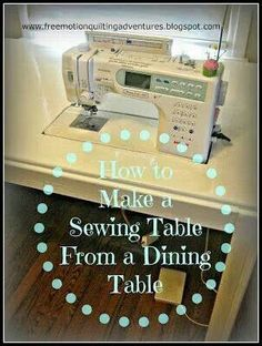 Sewing Table from a dining table