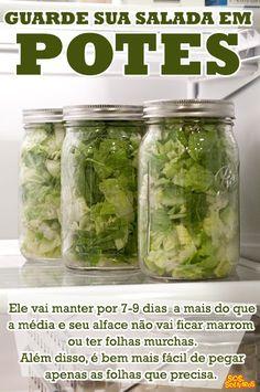 Dica de conservação. Salada No Pote, Geladeira, Cozinha Saudavel, Dicas  Úteis, 4708d12f84
